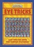 Eye Tricks (Incredible) by Gary W. Priester
