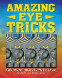 Amazing Eye Tricks by Gary W. Priester & Gene Levine